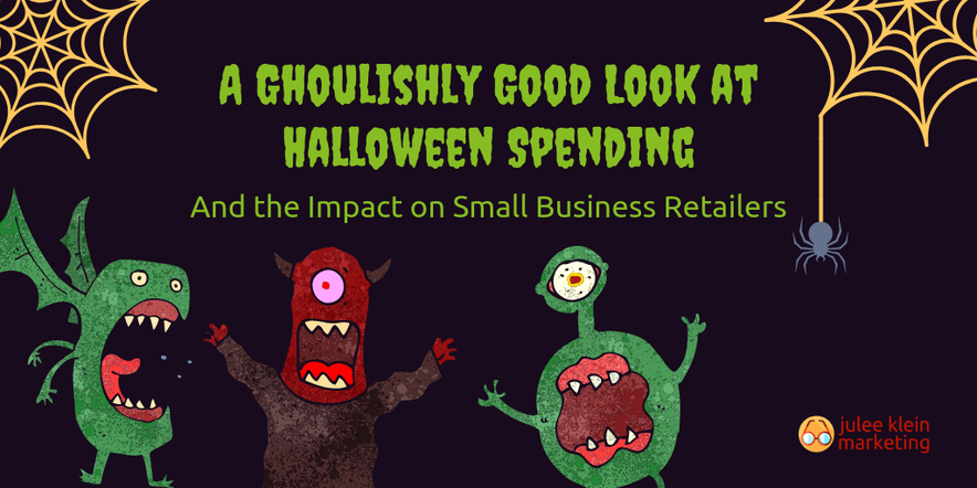 Halloween Spending and the Impact on Small Business Retailers